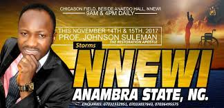 VIDEO–NNEWI–ANAMBRA STATE OUTREACH, ONYE-NWERE JISOS NWERE IHEKAMMA, LIVE BROADCAST WITH APOSTLE JOHNSON SULEMAN