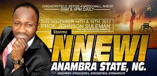 VIDEO–NNEWI–ANAMBRA STATE OUTREACH, ONYE-NWERE JISOS NWERE IHEKAMMA, LIVE BROADCAST WITH APOSTLE JOHNSON SULEMAN